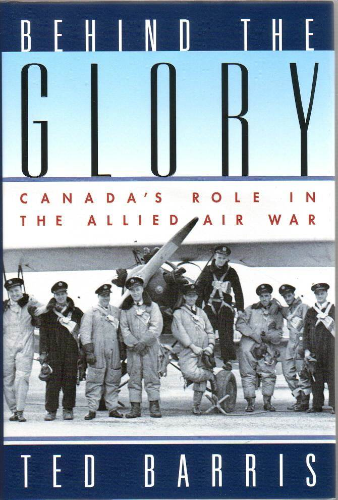 "Book cover, ""Behind The Glory: Canada's Role in the Allied Air War"""