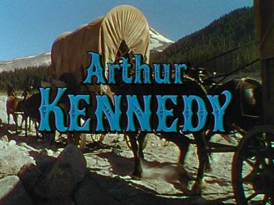 Arthur Kennedy screen credit: Bend of the River, 1952